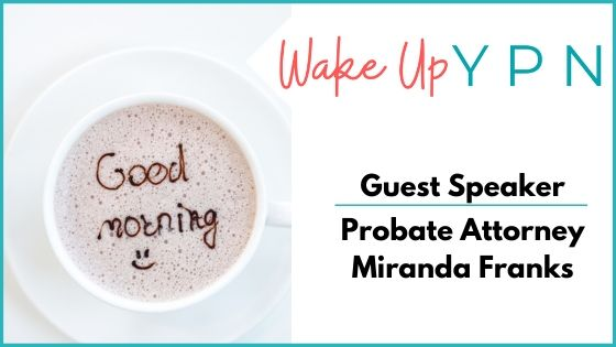 Wake- Up YPN with Miranda Franks