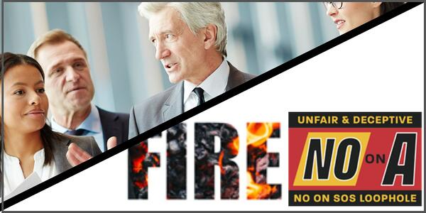 No on Prop A and Fire Insurance Updates