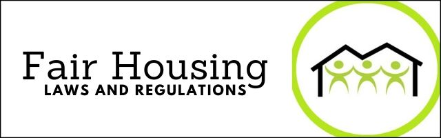 Fair Housing laws and regulations