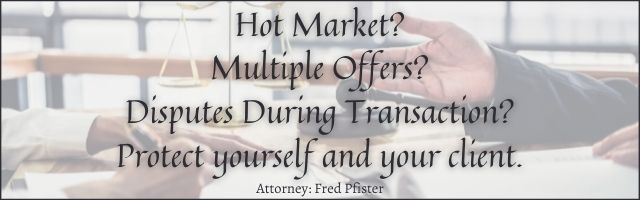 Waiving Contingencies- Attorney Fred Pfister